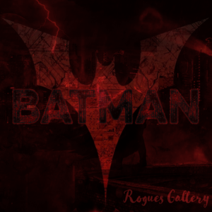 Default batman rogues gallery cover  perfect size