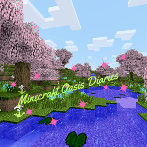 Default minecraft oasis diaries  1