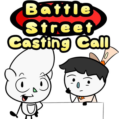 Default battle street casting call 1