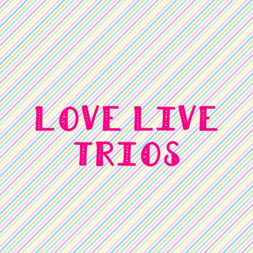Default love live trios