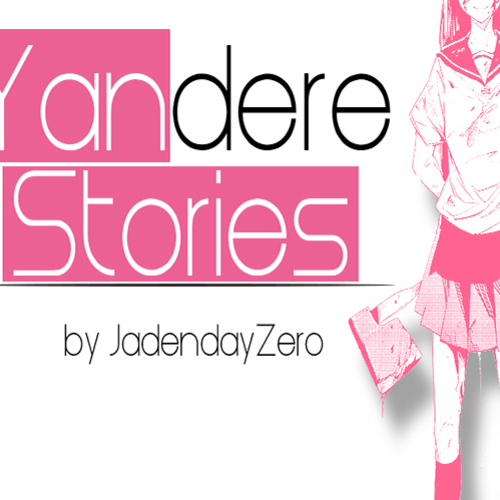 Default yandere stories tumbnail