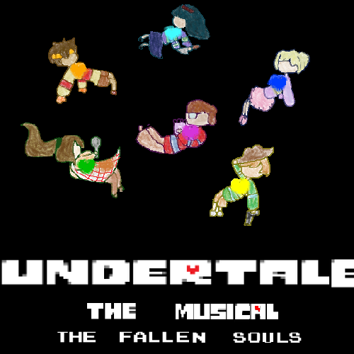 Default undertale the musical the fallen souls