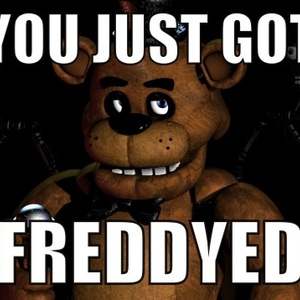 Default freddyed