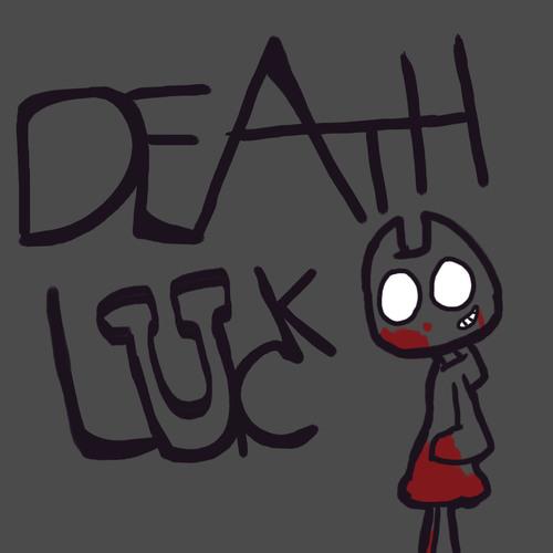 Default death luck