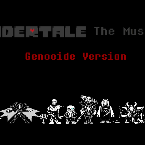 Default undertale the musical genocide version