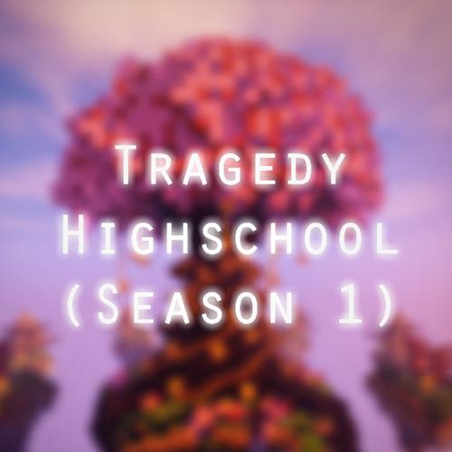 Default tragedy highschool  season 1