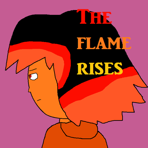 Default the flame rises