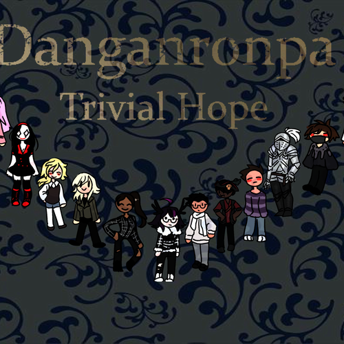Default danganronpa trivial hope thingyyyyy