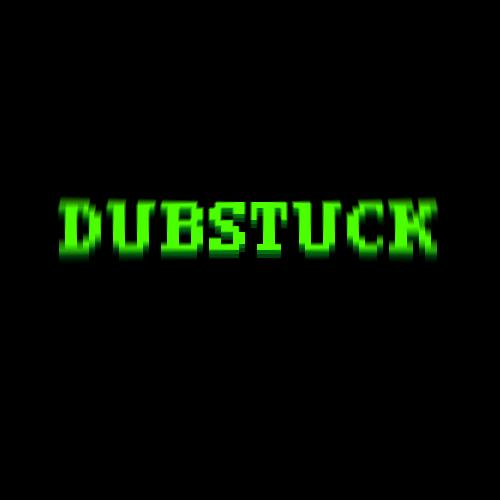 Default dubstuck