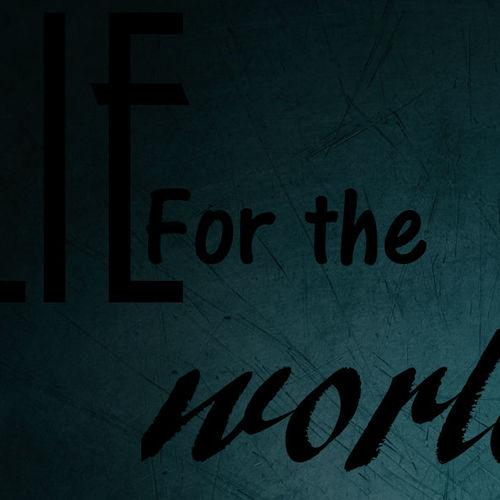 Default lie for the world