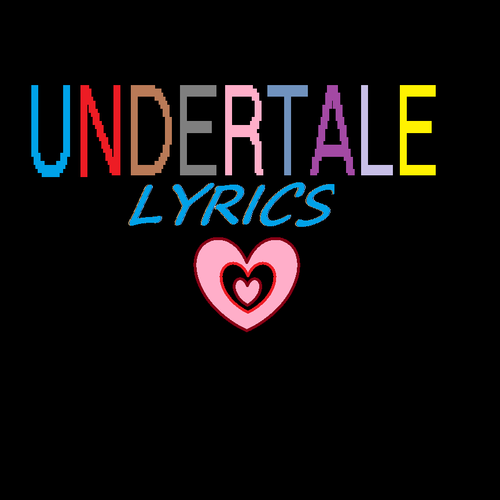 Default undertale lyrics main pic
