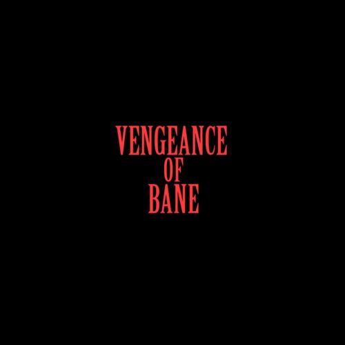 Default vengeance of bane