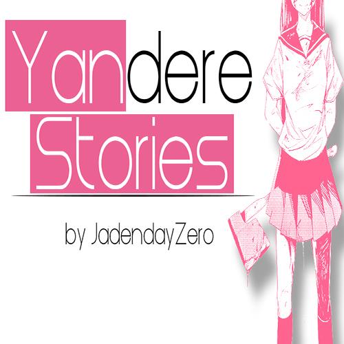 Default yandere stories tumbnail