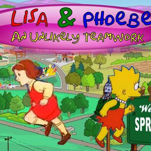 Default lisa and phoebe an unlikely teamwork
