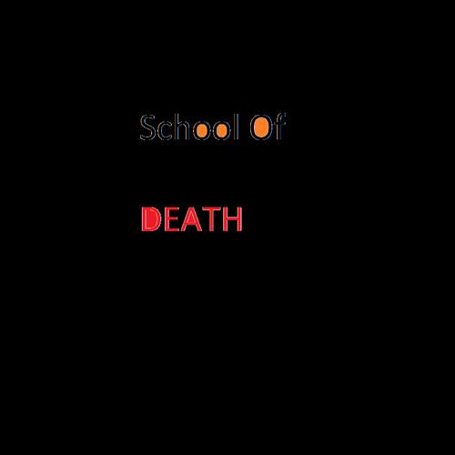 Default school of death