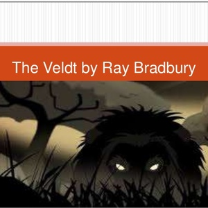 Default the veldt by ray bradbury 1 638