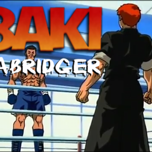 Default baki the abridger ep 1