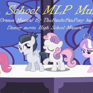 Default high school mlp musical poster by thefanficfanpony d9po3sq
