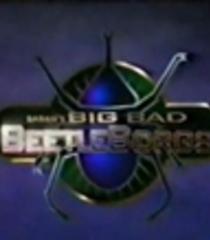 Default big bad beetleborgs
