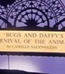 Default bugs and daffy s carnival of the animals