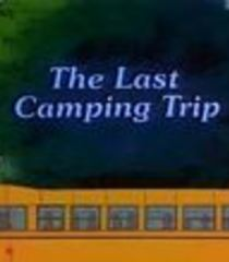 Default for better or for worse the last camping trip