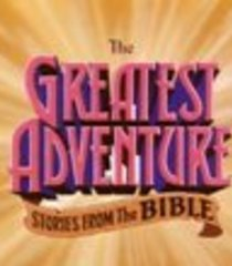 Default the greatest adventure stories from the bible