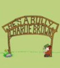 Default he s a bully charlie brown