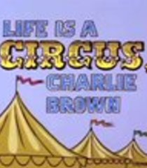 Default life is a circus charlie brown