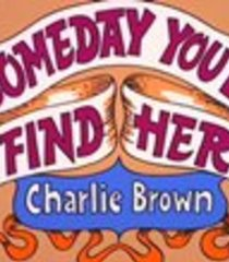 Default someday you ll find her charlie brown