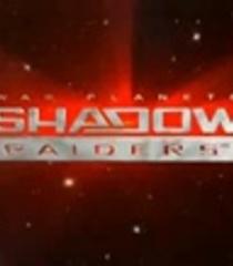 Default shadow raiders