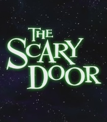 Default the scary door narrator